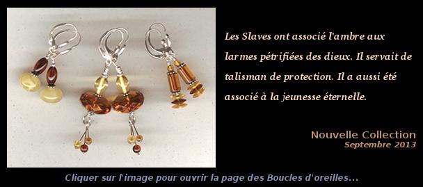 Collection Septembre 2013 - Boucles d'oreilles Ambre et Argent