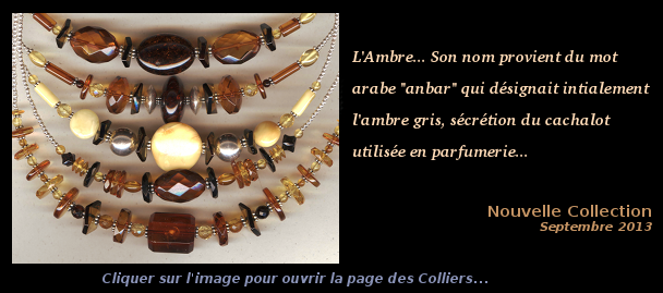Collection Septembre 2013 - Colliers ambre et Argent